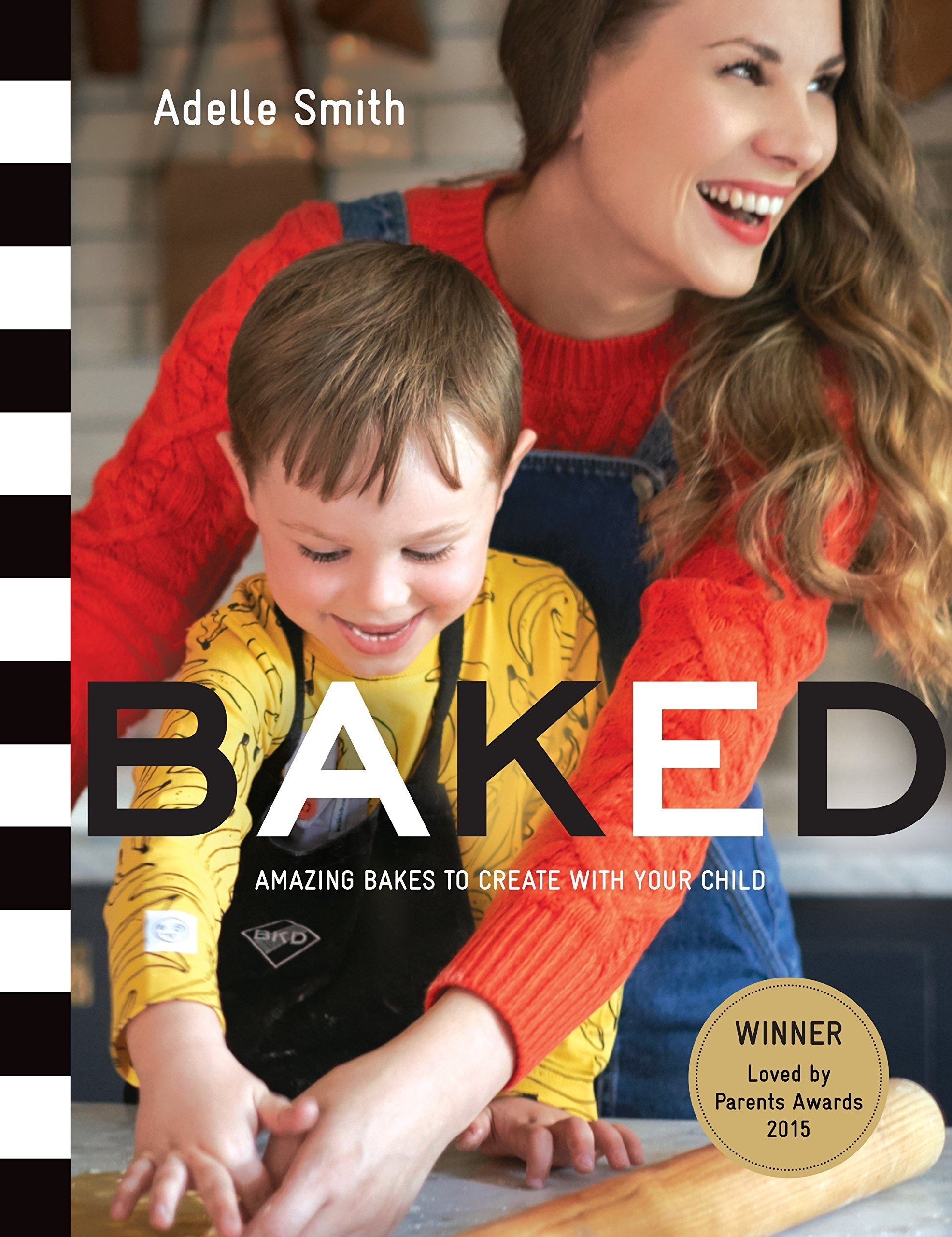 Adelle Smith BKD Baked Baking Book