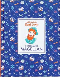 FERDINAND MAGELLAN: LITTLE GUIDES TO GREAT LIVES