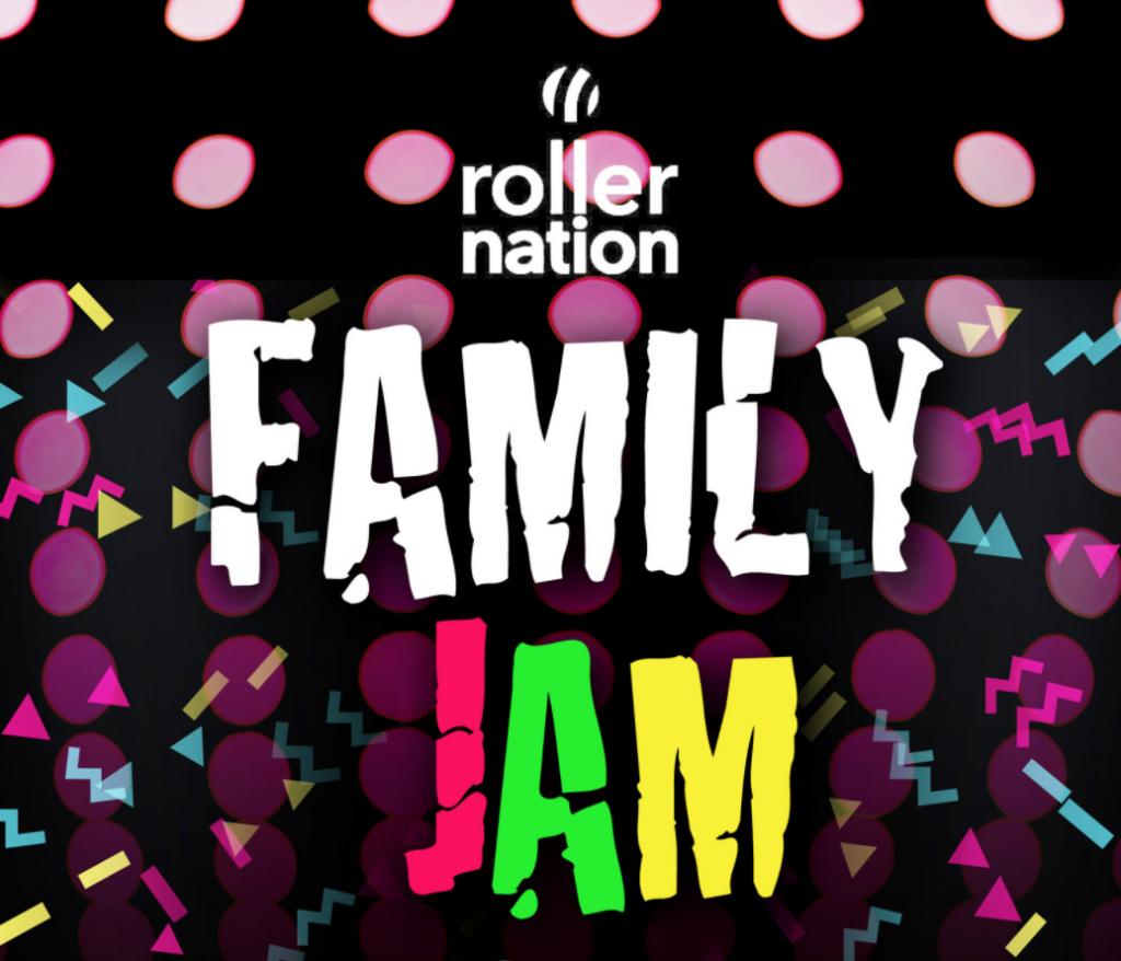 ROLLER NATION FAMILY JAM